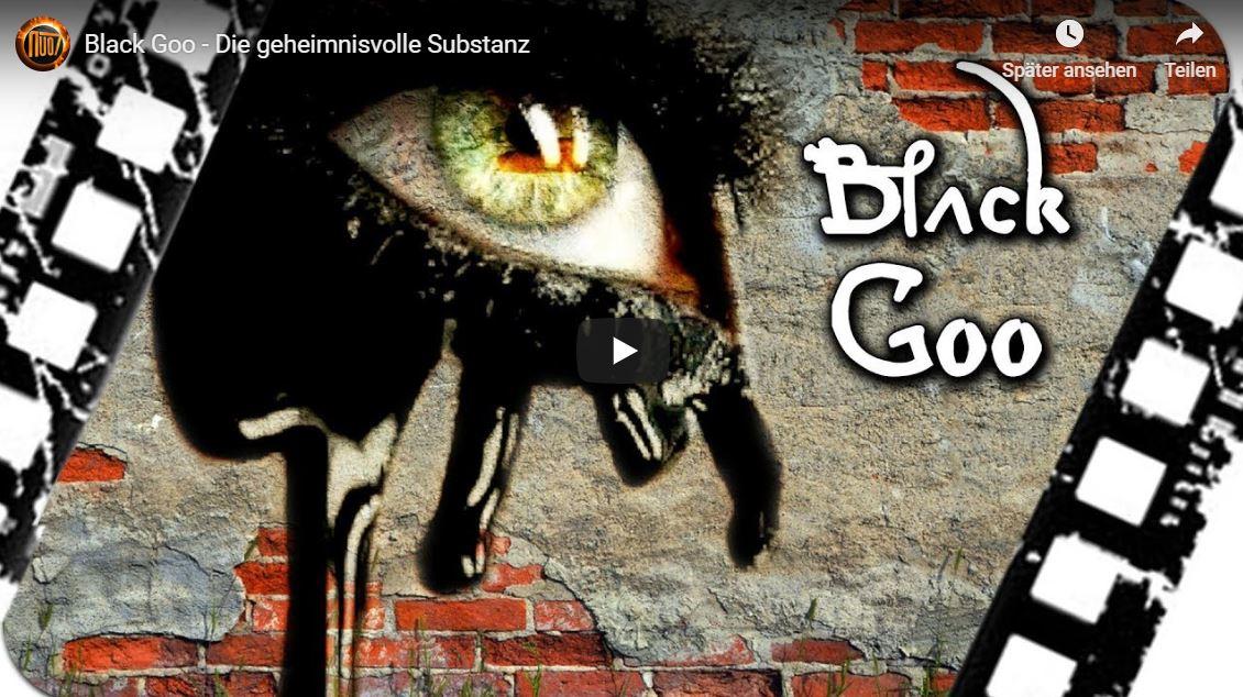 Black Goo – Die geheimnisvolle Substanz