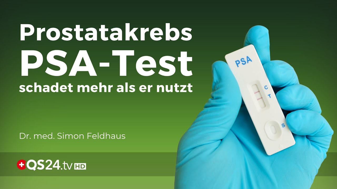 Prostatakrebs: PSA-Test schadet mehr als er nutzt! | Dr. med. Simon Feldhaus | NaturMEDIZIN | QS24